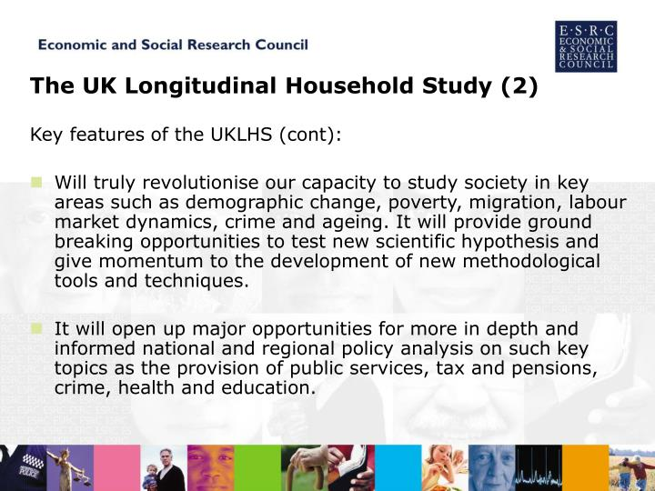 The UK Longitudinal Household Study (2)