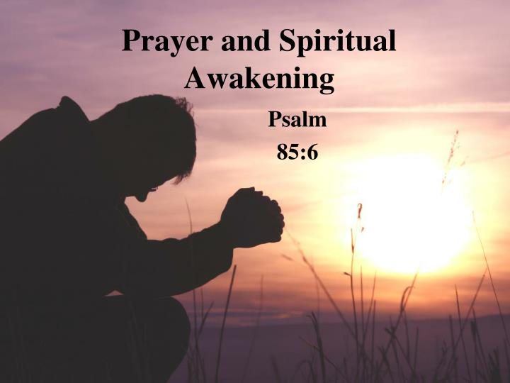 Prayer and spiritual awakening