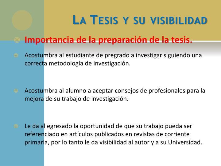 La Tesis y su visibilidad