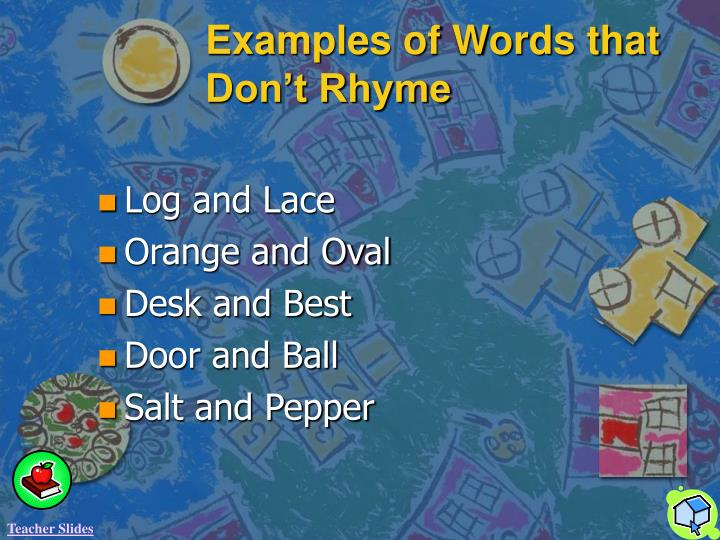 Examples of Words that Don't Rhyme
