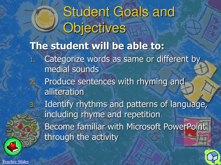 Student Goals and Objectives