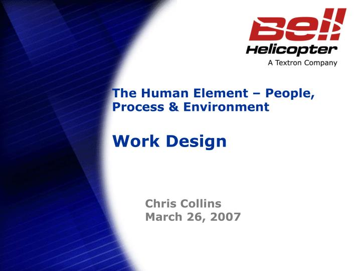 The Human Element – People, Process & Environment