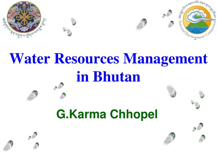 Water resources management in bhutan