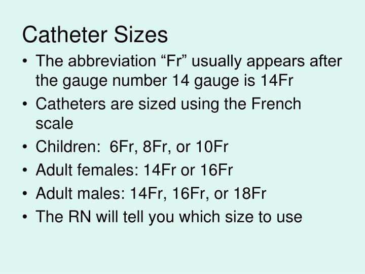 Catheter Sizes