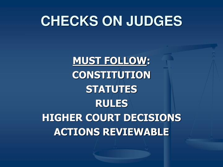 CHECKS ON JUDGES