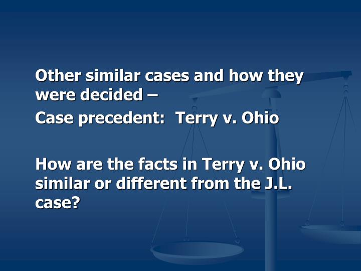 Other similar cases and how they were decided –