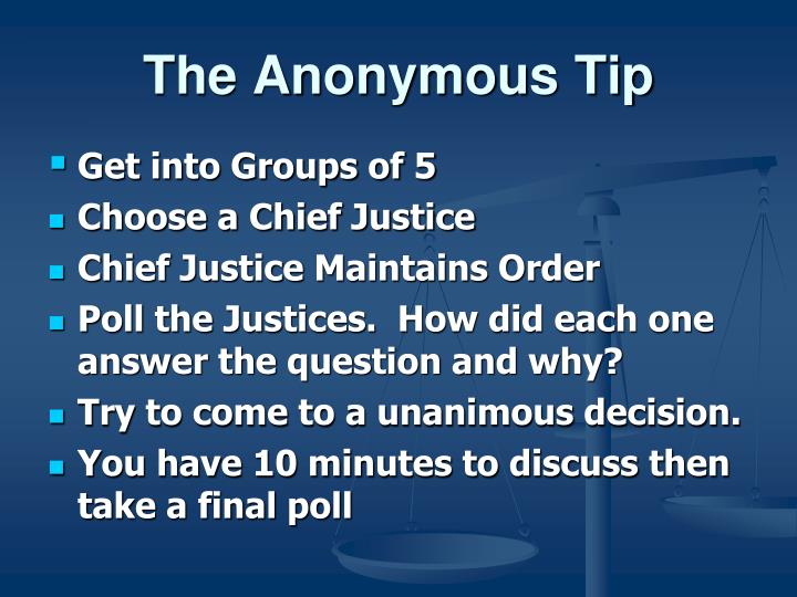 The Anonymous Tip