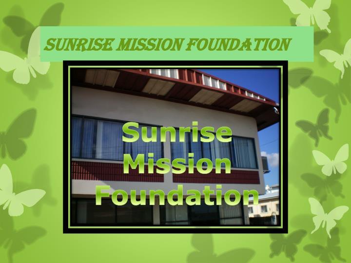 Sunrise Mission Foundation