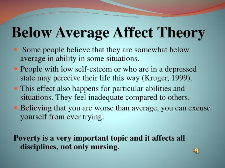 Below Average Affect Theory