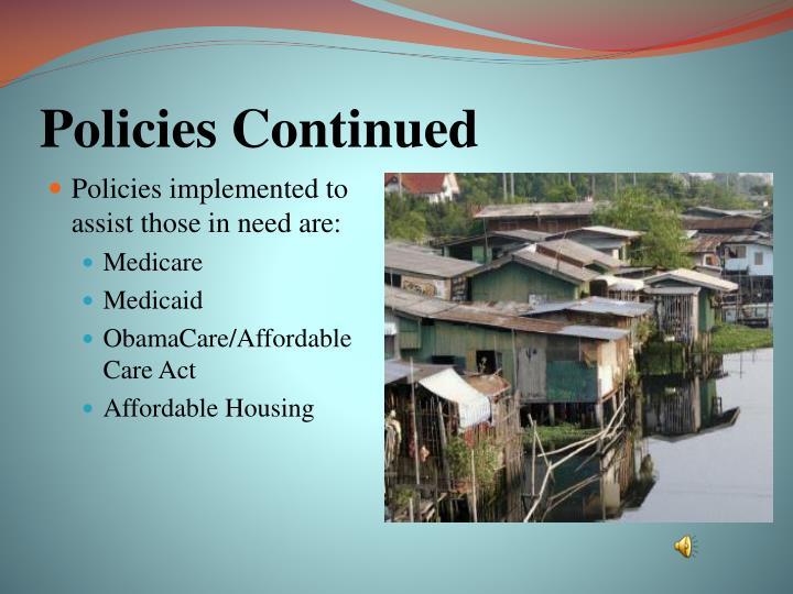 Policies Continued