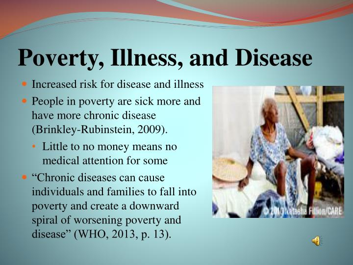 Poverty, Illness, and Disease
