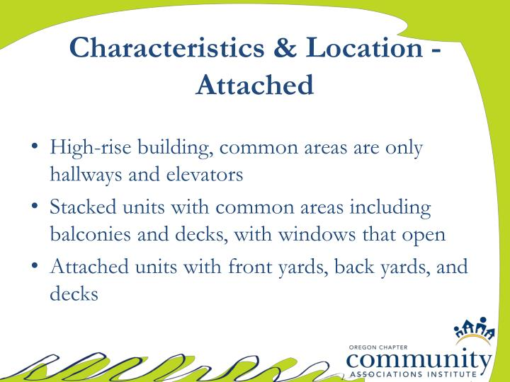 Characteristics & Location - Attached