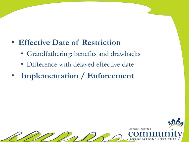 Effective Date of Restriction