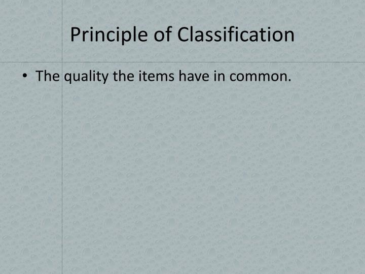 Principle of Classification