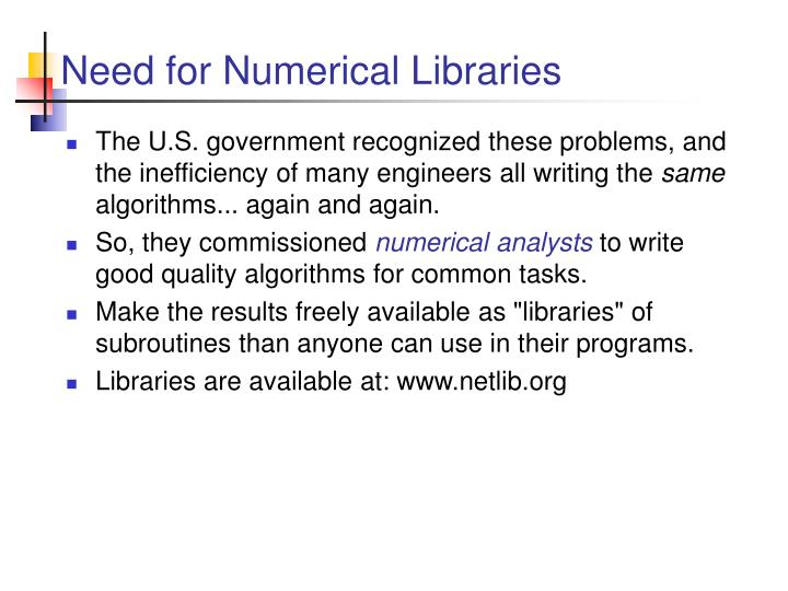 Need for Numerical Libraries