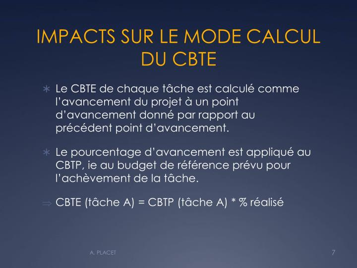 IMPACTS SUR LE MODE CALCUL DU CBTE