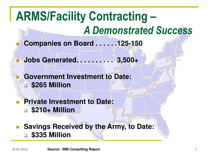 Arms facility contracting a demonstrated success