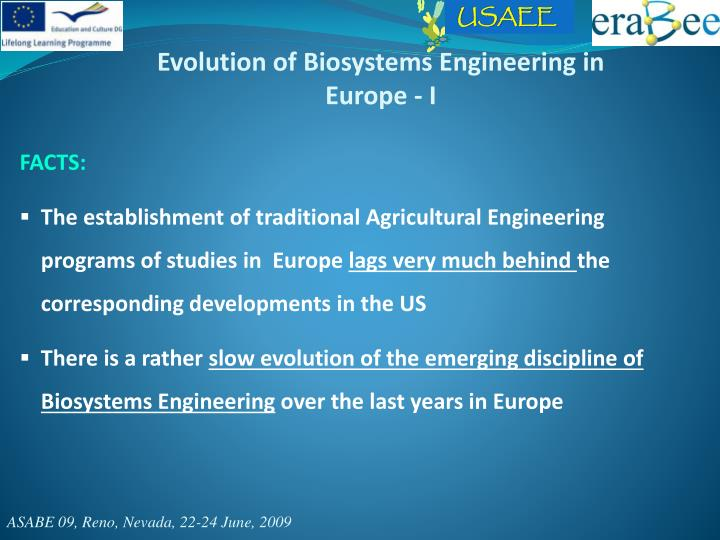 Evolution of Biosystems Engineering in Europe - I
