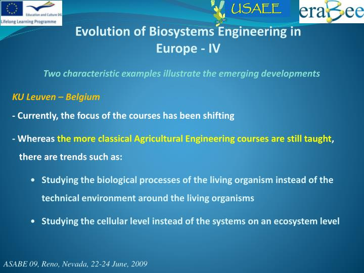 Evolution of Biosystems Engineering in Europe - IV