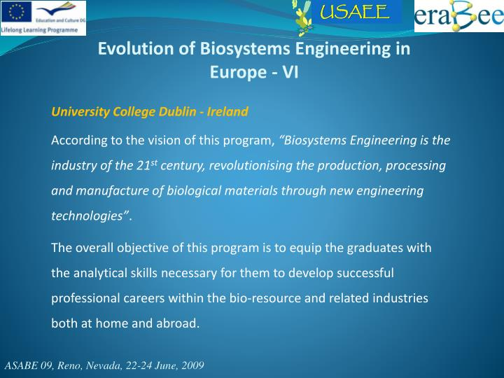 Evolution of Biosystems Engineering in Europe - VI