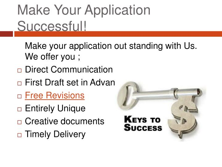 Make Your Application Successful!