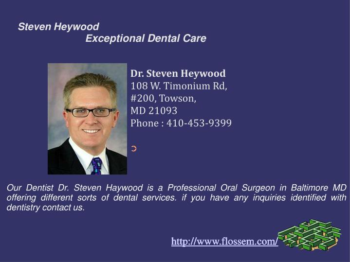 Steven heywood e xceptional dental care