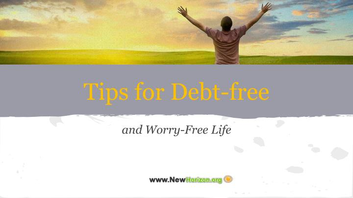 Tips for debt free