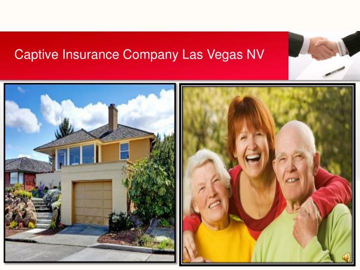 Captive Insurance Company Las Vegas NV