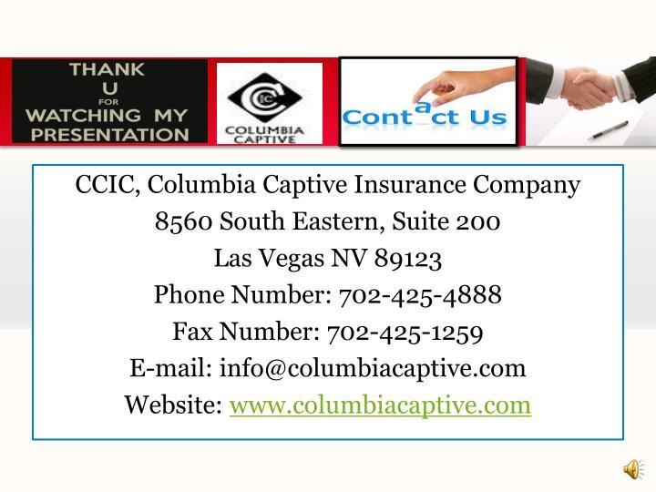CCIC, Columbia Captive Insurance Company