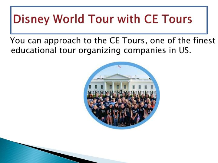 Disney world tour with ce tours1