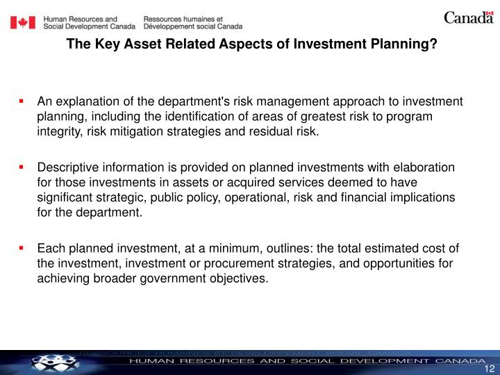 An explanation of the department's risk management approach to investment planning, including the identification of areas of greatest risk to program integrity, risk mitigation strategies and residual risk.