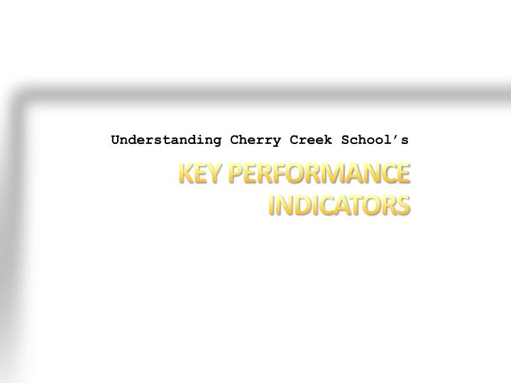Understanding Cherry Creek School's
