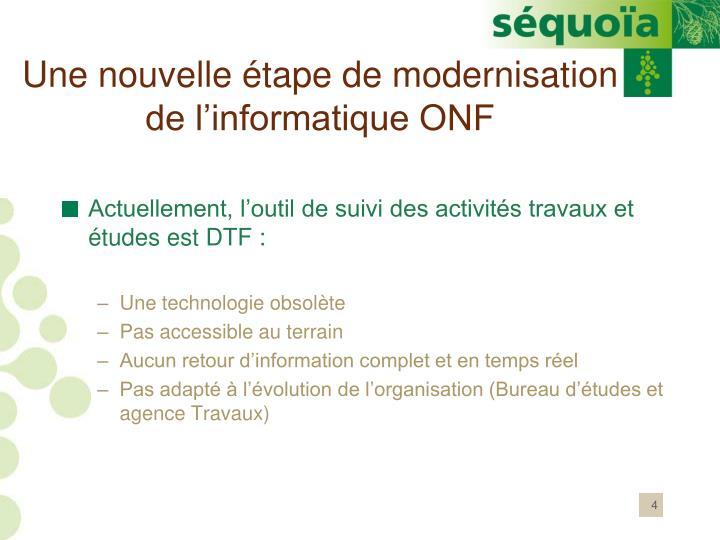 Une nouvelle étape de modernisation de l'informatique ONF
