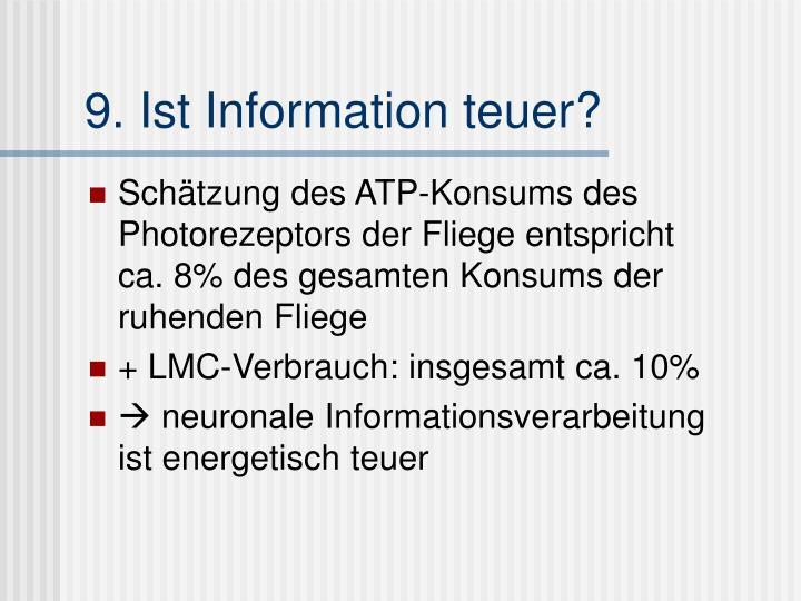 9. Ist Information teuer?