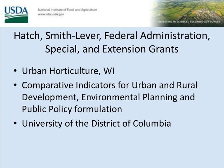 Hatch, Smith-Lever, Federal Administration, Special, and Extension Grants