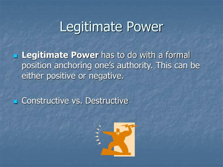 Legitimate Power