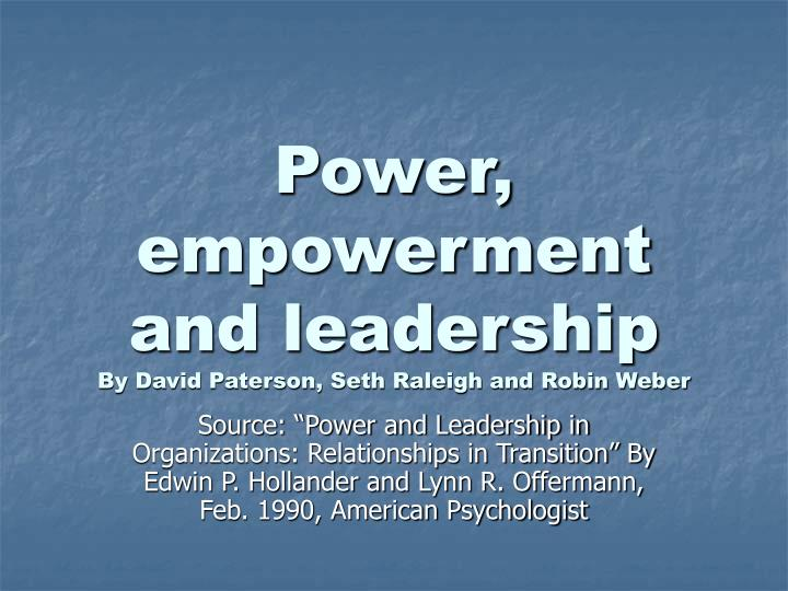 Power empowerment and leadership by david paterson seth raleigh and robin weber