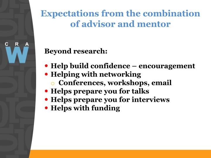 Expectations from the combination of advisor and mentor