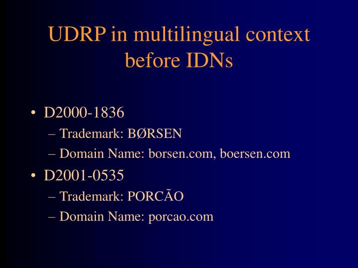 UDRP in multilingual context before IDNs
