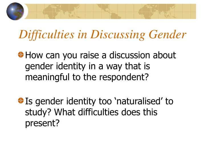 Difficulties in Discussing Gender