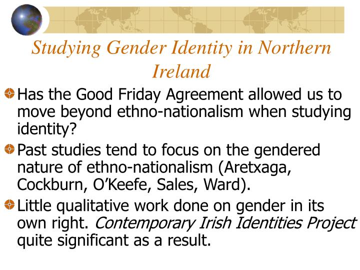 Studying gender identity in northern ireland
