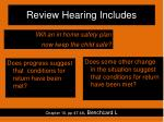 review hearing includes1