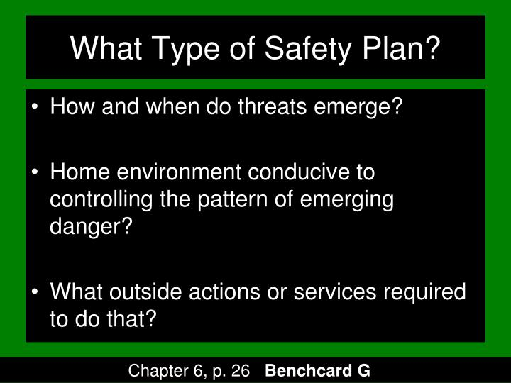 What Type of Safety Plan?