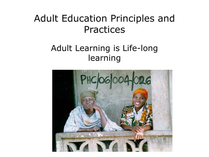 Adult education principles and practices