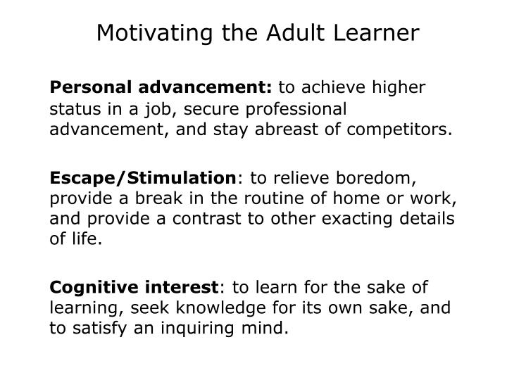 Motivating the Adult Learner