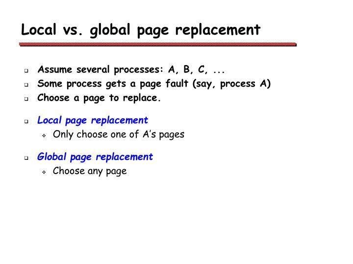Local vs. global page replacement