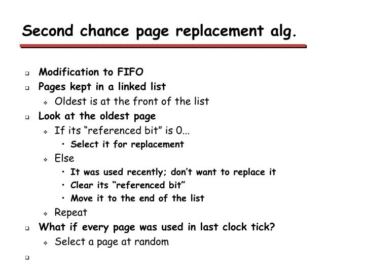 Second chance page replacement alg.