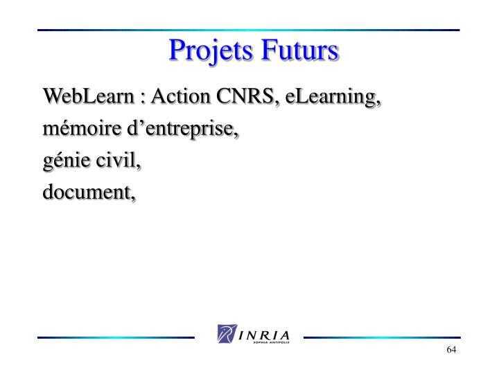 Projets Futurs