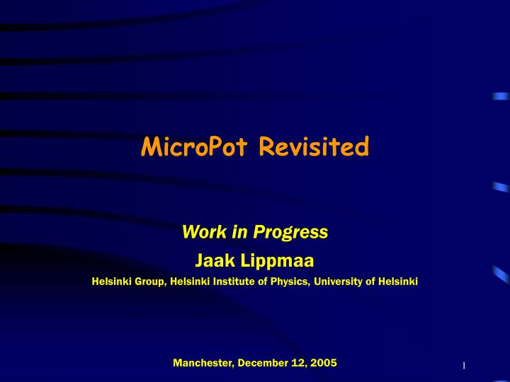 MicroPot Revisited