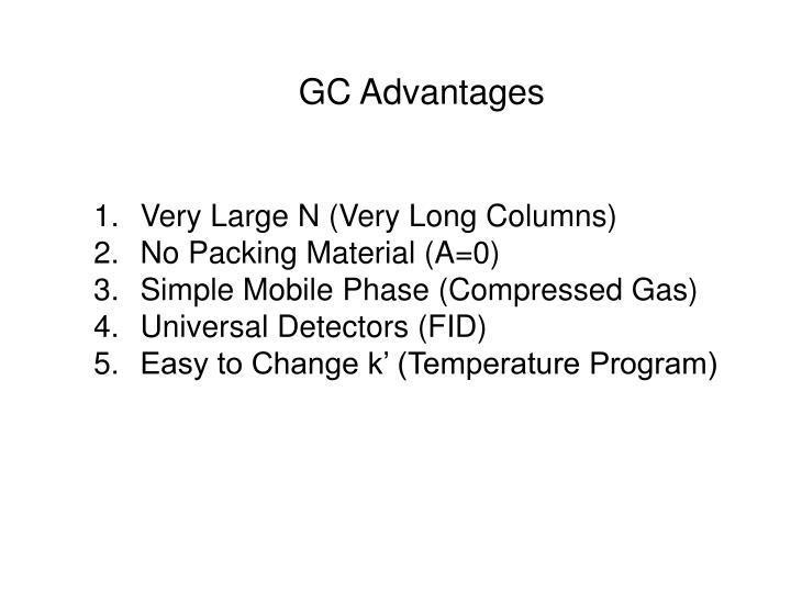 GC Advantages